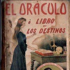 Libros antiguos: EL ORÁCULO O LIBRO DE LOS DESTINOS QUE FUE DEL EMPERADOR NAPOLEÓN (MAUCCI, 1904). Lote 170431792
