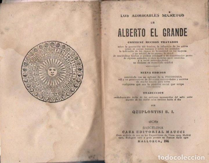 Libros antiguos: LOS ADMIRABLES SECRETOS DE ALBERTO EL GRANDE (MAUCCI, c. 1910) - Foto 2 - 170431972