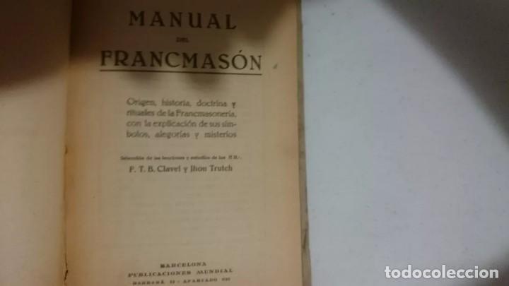 Libros antiguos: MANUAL DEL FRANCMASON - ANTIGUO Y RARO DE 1924 - Foto 3 - 170895045