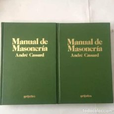 Libros antiguos: MANUAL DE MASONERIA - ANDRE CASSARD. Lote 172032448