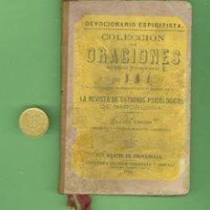 Libros antiguos: + DEVOCIONARIO ESPIRITISTA. COLECCION DE ORACIONES. SELLO EL PROGRESO CIENTIFICO. ZARAGOZA. Lote 174472478
