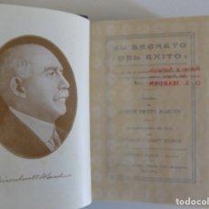 Libros antiguos: LIBRERIA GHOTICA. ORISON SWETT MARDEN. EL SECRETO DEL ÉXITO. 1910. PRIMERA EDICIÓN.. Lote 174476404