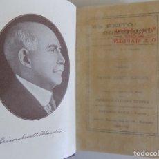 Libros antiguos: LIBRERIA GHOTICA. ORISON SWETT MARDEN. EL EXITO COMERCIAL. 1910. PRIMERA EDICIÓN.. Lote 174476470