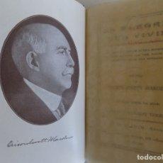 Libros antiguos: LIBRERIA GHOTICA. ORISON SWETT MARDEN. LA ALEGRIA DEL VIVIR. 1910. PRIMERA EDICIÓN.. Lote 174476550