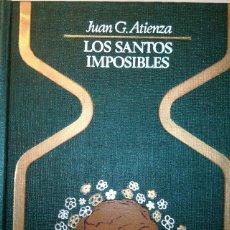 Libros antiguos: LOS SANTOS IMPOSIBLES. Lote 174971884