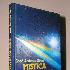 Libros antiguos: MÍSTICA Y MISTERIO DE LOS OVNIS. PILOTO JOSÉ ANTONIO SILVA. DESCATALOGADO MISTERIO. Lote 174990083