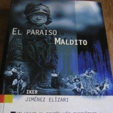 Libros antiguos: EL PARAISO MALDITO. IKER JIMENEZ. EDAF. . Lote 174990198