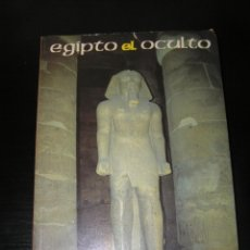 Livros antigos: EGIPTO: EL OCULTO. PRIMER LIBRO DE NACHO ARES. PRIMERA EDICIÓN ORIGINAL. MISTERIO. Lote 174990404