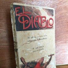 Libros antiguos: EL DIABLO - PABLO SUTTER, PARROCO DE EICHHOFFEN - AÑO 1923- GCH. Lote 175407715