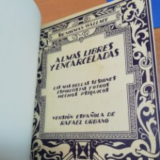 Libros antiguos: NORMAN WALLACE. ALMAS LIBRES Y ENCADENADAS. Lote 175497932