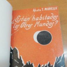 Libros antiguos: ABATE T. MOREUX. ESTÁN HABITADOS LOS OTROS MUNDOS . Lote 175499317