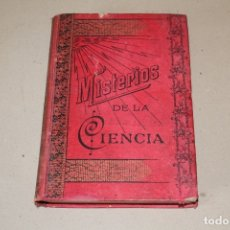 Libros antiguos: MISTERIOS DE LA CIENCIA (SONAMBULISMO, HIPNOTISMO, ESPIRITISMO ETC ETC) - ARMANDO BAEZA SALVADOR -. Lote 175701948