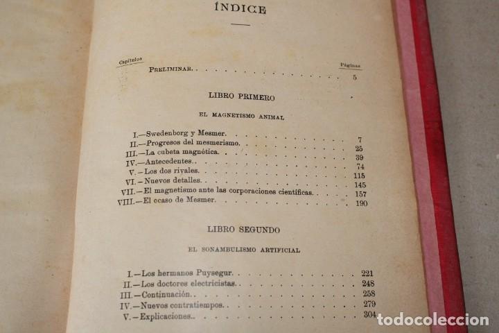 Libros antiguos: MISTERIOS DE LA CIENCIA (SONAMBULISMO, HIPNOTISMO, ESPIRITISMO ETC ETC) - ARMANDO BAEZA SALVADOR - - Foto 8 - 175701948