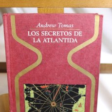 Libros antiguos: ANDREW TOMAS LOS SECRETOS DE LA ATLANTIDA,. Lote 177480294