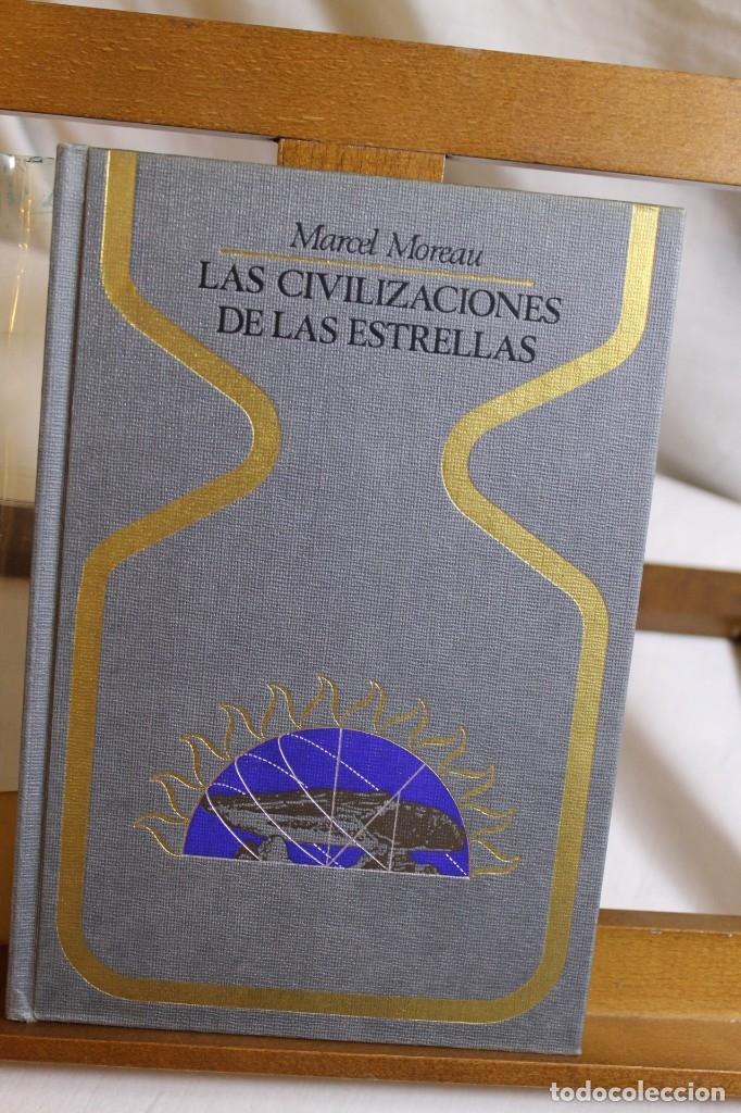 MARCEL MOREAU, LAS CIVILIZACIONES DE LAS ESTRELLAS, 1º EDICIÓN (Libros Antiguos, Raros y Curiosos - Parapsicología y Esoterismo)
