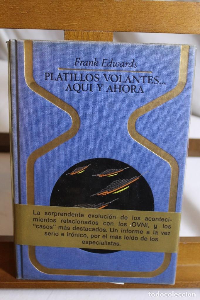 Libros antiguos: FRANK EDWARDS, PLATILLOS VOLANTES AQUÍ Y AHORA, - Foto 2 - 177481393
