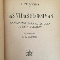 Libros antiguos: LAS VIDAS SUCESIVAS - A. DE ROCHAS - AGUILAR - SIN FECHAR - ENCUADERNADO EN TAPA DURA - GCH. Lote 177573870