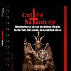 Libros antiguos: LIBRO CULTOS SATANICOS. COLECCION CUADERNO DE CAMPO Nº 2. MANUEL CARBALLAL. EL OJO CRÍTICO. Lote 177761838
