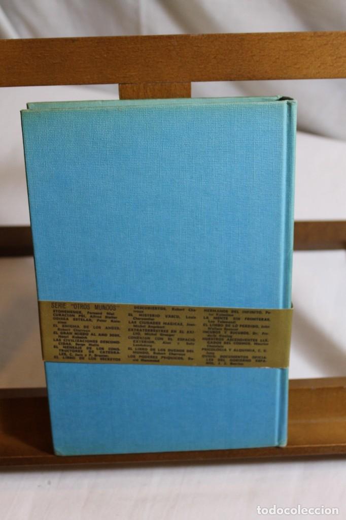 Libros antiguos: JHON G. FULLER, EL VIAJE INTERRUMPIDO, 1977, COLECCIÓN OTROS MUNDOS - Foto 3 - 177776024