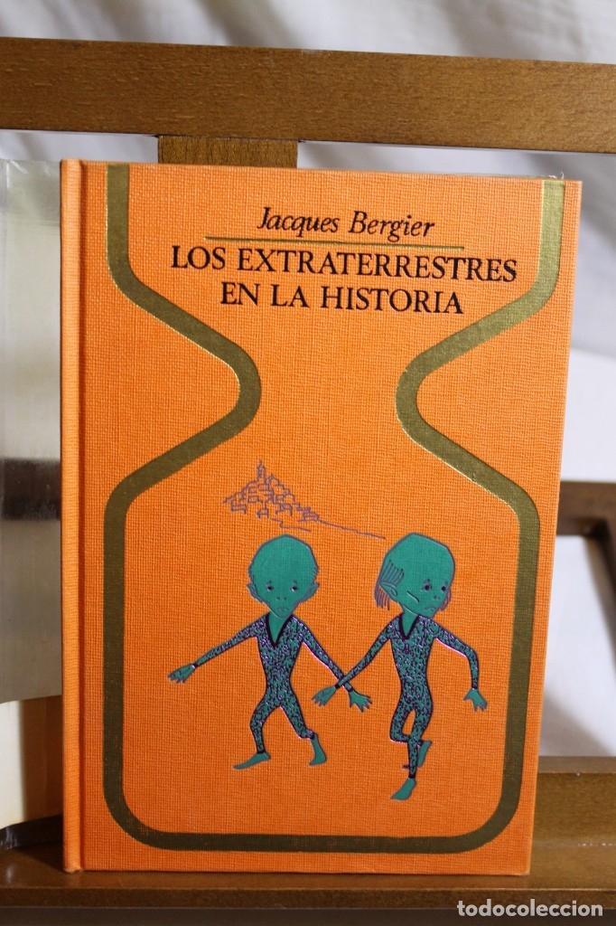 JAQUES BERGIER, LOS EXTRATERRESTRES EN LA HISTORIA,1976, (Libros Antiguos, Raros y Curiosos - Parapsicología y Esoterismo)