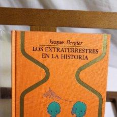 Libros antiguos: JAQUES BERGIER, LOS EXTRATERRESTRES EN LA HISTORIA,1976,. Lote 177777192
