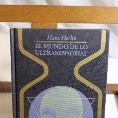 Libros antiguos: HANS HERLIN, EL MUNDO EXTRASENSORIAL, 1976,. Lote 177779275