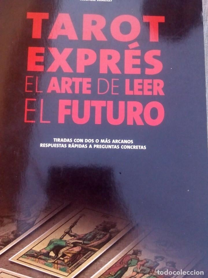 TAROT EXPRE EL ARTE DE LEER EL FUTURO, MICHELE MAZILLY, (Libros Antiguos, Raros y Curiosos - Parapsicología y Esoterismo)