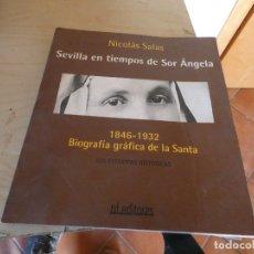 Libros antiguos: LIBRO NICOLAAS SALAS SEVILLA EN TIEMPOS DE SOR ANGLESA 825 ESTAMPAS HISTORICAS PESA 1 KG. Lote 178032749