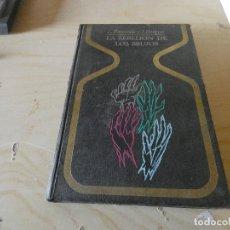 Libros antiguos: EL RETORNO DE LOS BRUJOS EN LA LEGENDARIA COLECCION OTROS MUNDOS PESA 510 GRAMOS. Lote 178033035