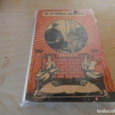 Libros antiguos: EN LAS SOMBRAS DEL MISTERIO LECTURAS CATOLICAS 1933 PESA 200 GRAMOS. Lote 178033088