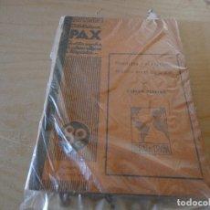 Libros antiguos: REVISTA RELIGIOSA PAX AÑO 1936 NUMERO 8. Lote 178034645