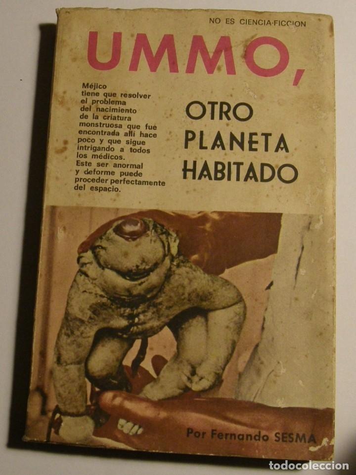UMMO OTRO PLANETA HABITADO FERNANDO SESMA 1967 EDITORIAL GRAFICAS ESPEJO (Libros Antiguos, Raros y Curiosos - Parapsicología y Esoterismo)