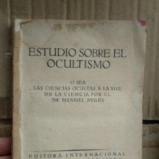 Libri antichi: ESTUDIO SOBRE EL OCULTISMO CIENCIAS OCULTAS 1924 AVILES. Lote 179237477