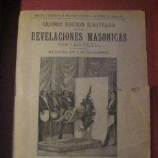 Libros antiguos: PUBLICIDAD DE GRANDE EDICIÓN ILUSTRADA DE LAS REVELACIONES MASONICAS POR LEO TAXIL. 27 X 19,5 CM. Lote 180112681