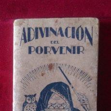 Libri antichi: AB-645.- ADIVINACION DEL PORVENIR, OFRECIDO POR LA PIPERACINA MIDY, ARTE DE ECHAR LAS CARTAS . Lote 180119526