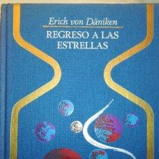 Libri antichi: REGRESO A LAS ESTRELLAS - OTROS MUNDOS. Lote 181485485