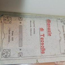 Libros antiguos: GIOVANNI BUSNELLI. MANUALE DI TEOSOFIA. 1909. Lote 181994700