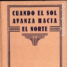 Libros antiguos: MABEL COLLINS : CUANDO EL SOL AVANZA HACIA EL NORTE (MAYNADÉ, C. 1930). Lote 182015866