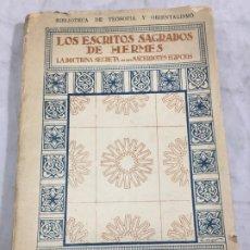 Libros antiguos: LOS ESCRITOS SAGRADOS DE HERMES LA DOCTRINA SECRETA DE LOS SACERDOTES EGIPCIOS ED BAUZA. Lote 182426805