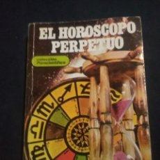 Libros antiguos: EL HORÓSCOPO PERPETUO - COLECCIÓN PARACIENTIFICA - 1982. Lote 182439573