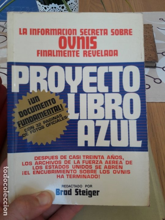 UFOLOGIA. PROYECTO LIBRO AZUL, BRAD STEIGER. EDAF. 1977 RARISIMO (Libros Antiguos, Raros y Curiosos - Parapsicología y Esoterismo)