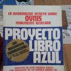 Libros antiguos: UFOLOGIA. PROYECTO LIBRO AZUL, BRAD STEIGER. EDAF. 1977 RARISIMO. Lote 212371563