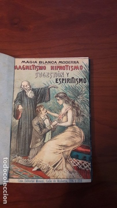 Libros antiguos: Magia blanca magnetismo hipnotismo y espiritismo Q.G Polinntzieu - Foto 2 - 182605215