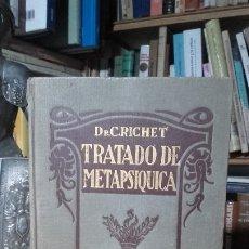 Libros antiguos: DR. C. RICHET: TRATADO DE METAFISICA. CUARENTA AÑOS DE TRABAJOS PSIQUICOS, (ARALUCE, 1925).. Lote 182787322