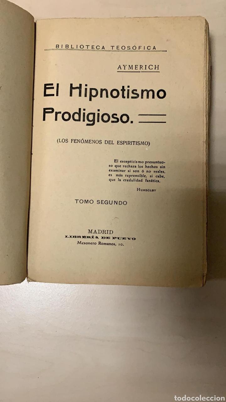 Libros antiguos: libro hipnotismo prodigioso tomo II los fenomenos del espiritismo Aymerich - Foto 2 - 182824206