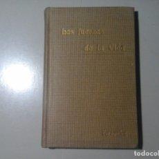 Libros antiguos: JUAN FERNÁNDEZ BALLESTEROS. LAS FUERZAS DE LA VIDA. 1ª EDICIÓN 1890. PSICOLOGÍA. OCULTISMO.RARO.. Lote 182916228