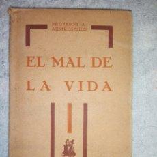 Libros antiguos: EL MAL DE LA VIDA.......1930. Lote 183278732