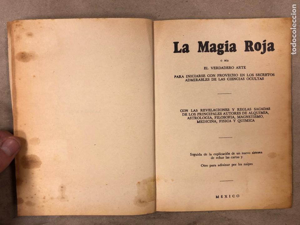 Libros antiguos: LA MAGIA ROJA O SEA EL VERDADERO ARTE PARA INICIARSE EN LOS SECRETOS DE LAS CIENCIAS OCULTAS. - Foto 2 - 183745202