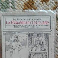 Libros antiguos: LA HUMANIDAD Y LOS CÉSARES. AUTOR: MARIO ROSO DE LUNA. Lote 184095236