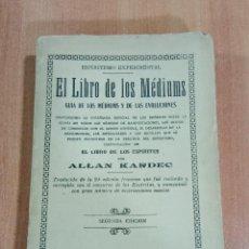 Livros antigos: EL LIBRO DE LOS MEDIUMS GUIA DE LOS MEDIUMS Y DE LAS EVOLUCIONES ESPIRITISMO. ALLAN KARDEC. Lote 184196597